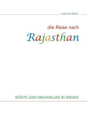 Die Reise nach Rajasthan