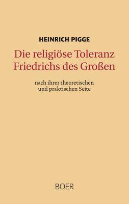 Die religiöse Toleranz Friedrichs des Großen