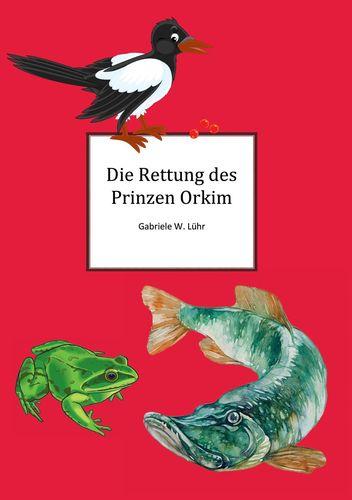 Die Rettung des Prinz Orkim