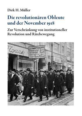 Die revolutionären Obleute und der November 1918