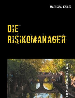 Die Risikomanager