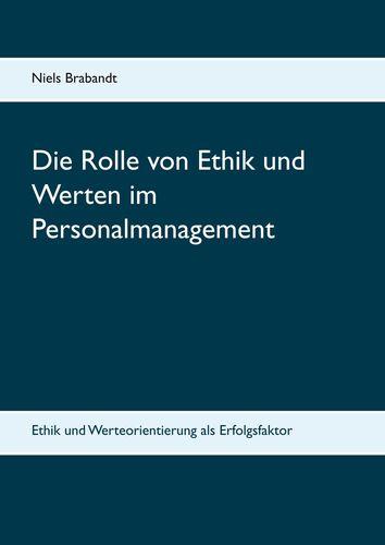 Die Rolle von Ethik und Werten im Personalmanagement