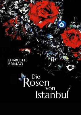 Die Rosen von Istanbul