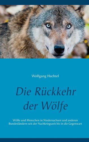 Die Rückkehr der Wölfe