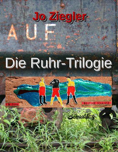 Die Ruhr-Trilogie
