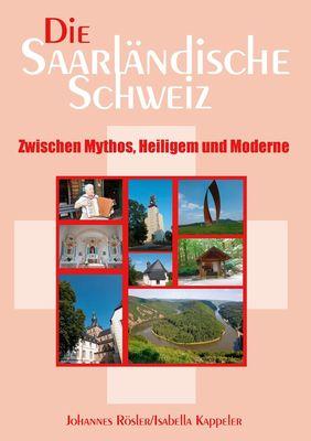 Die Saarländische Schweiz