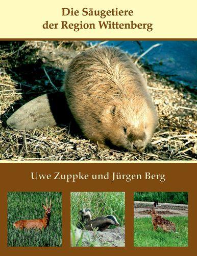 Die Säugetiere der Region Wittenberg