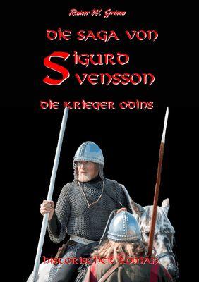 Die Saga von Sigurd Svensson II