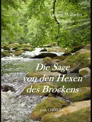 Die Sage von den Hexen des Brockens und deren Entstehen in vorchristlicher Zeit durch die Verehrung des Melybogs und der Frau Holle