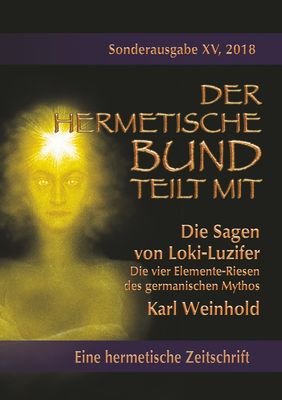 Die Sagen von Loki-Luzifer - Die vier Elemente-Riesen des germanischen Mythos