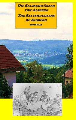 Die Salzschwärzer von Alsberg / The Saltsmugglers of Alsberg