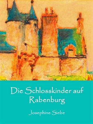 Die Schlosskinder auf Rabenburg
