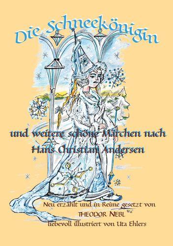 Die Schneekönigin und weitere schöne Märchen aus aller Welt