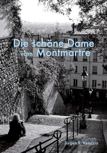 Die schöne Dame vom Montmartre