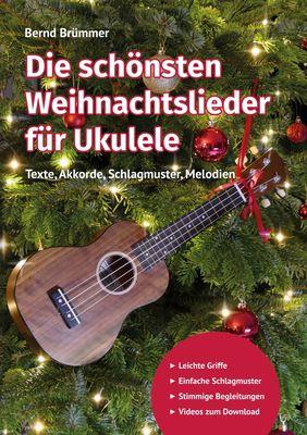 Die schönsten Weihnachtslieder für Ukulele