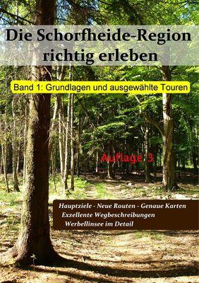 Die Schorfheide-Region richtig erleben, Band 1