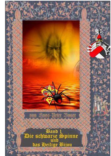 Die schwarze Spinne und das Heilige Bijou