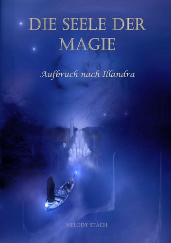 Die Seele der Magie 1