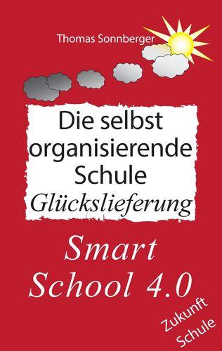 Die selbst organisierende Schule