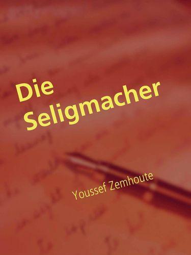 Die Seligmacher