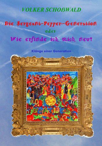 Die Sergeant-Pepper-Generation