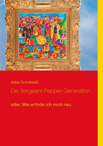 Die Sergeant-Pepper-Generation