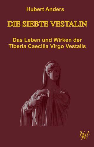 Die siebte Vestalin