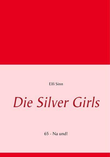 Die Silver Girls