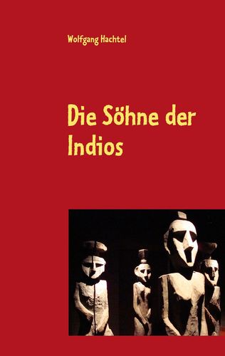 Die Söhne der Indios