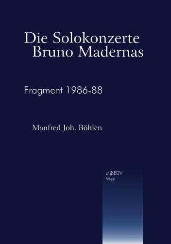 Die Solokonzerte Bruno Madernas