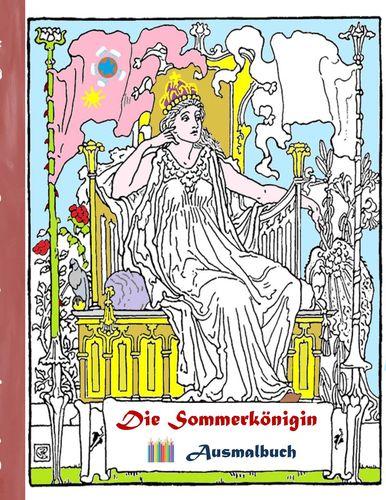 Die Sommerkönigin (Ausmalbuch)