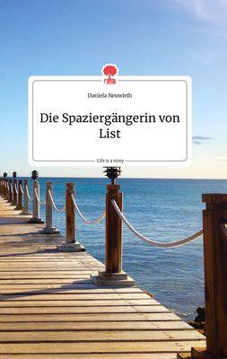 Die Spaziergängerin von List. Life is a Story - story.one