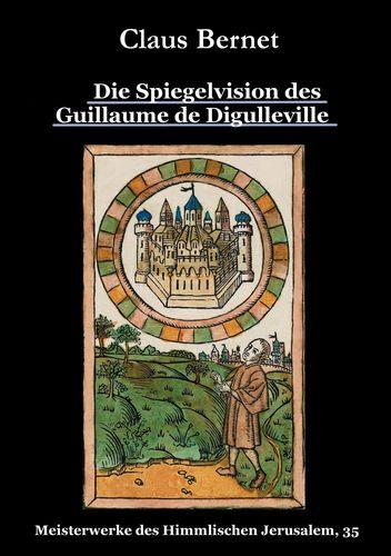 Die Spiegelvision des Guillaume de Déguileville