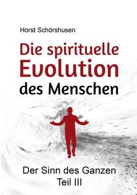Die spirituelle Evolution des Menschen