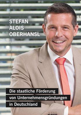 Die staatliche Förderung von Unternehmensgründungen in Deutschland