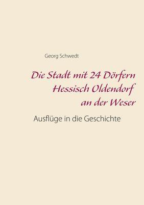 Die Stadt mit 24 Dörfern Hessisch Oldendorf an der Weser