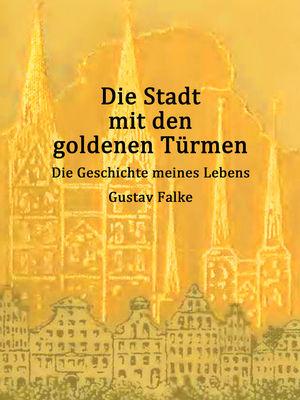 Die Stadt mit den goldenen Türmen