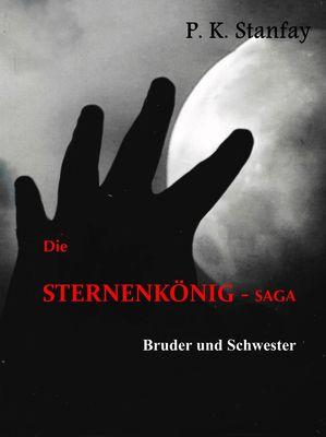 Die STERNENKÖNIG-Saga