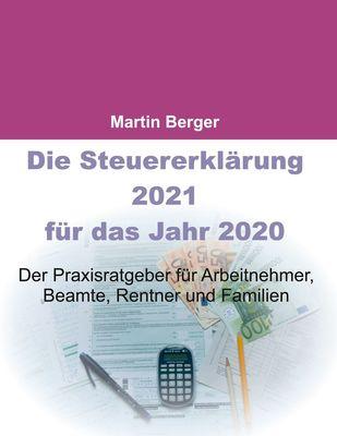 Die Steuererklärung 2021 für das Jahr 2020