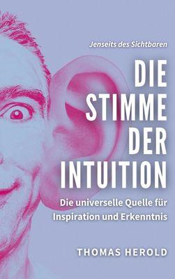 Die Stimme der Intuition