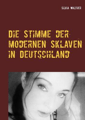 Die Stimme der modernen Sklaven in Deutschland