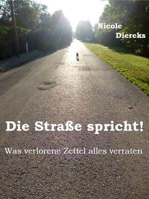 Die Straße spricht!