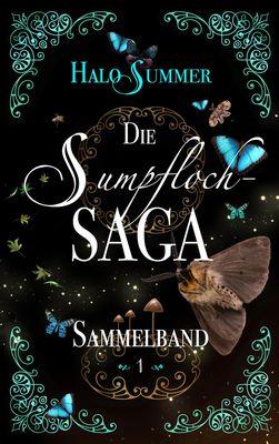Die Sumpfloch-Saga (Sammelband 1)