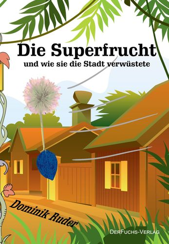 Die Superfrucht
