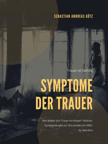 Die Symptome der Trauer