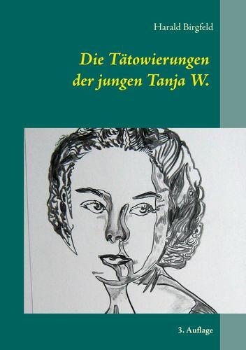 Die Tätowierungen der jungen Tanja W.