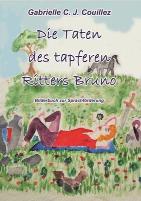 Die Taten des tapferen Ritters Bruno
