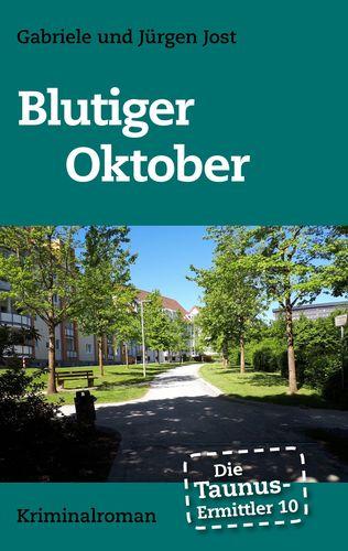 Die Taunus-Ermittler Band 10 - Blutiger Oktober