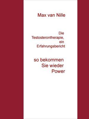 Die Testosterontherapie, ein Erfahrungsbericht