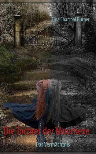 Die Tochter der Moorhexe
